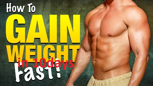 How To Gain Weight For Men In 10 Days